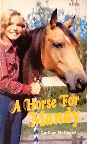 Horse for Mandy: Mcdaniel, Lurlene