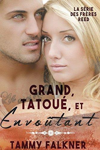 9781519004758: Grand, Tatoué, et Envoûtant (La série des frères Reed) (French Edition)