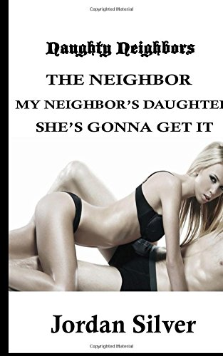 9781519004789: Naughty Neighbors