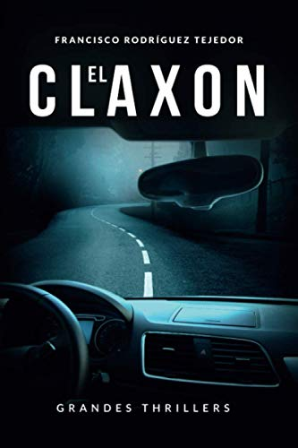 9781519010773: El Claxon (Spanish Edition)