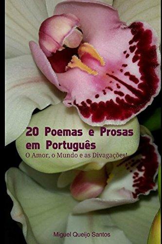 9781519011367: 20 Poemas e Prosas em Português: O Amor, o Mundo e as Divagações (Portuguese Edition)
