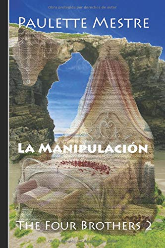 9781519026309: La Manipulación (The Four Brothers)
