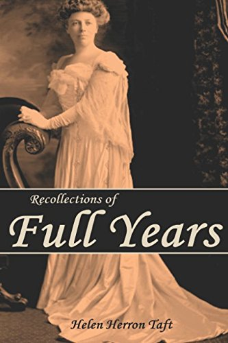 9781519041432: Recollections of Full Years (Abridged, Annotated)