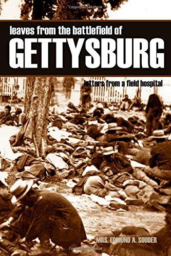 Leaves from the Battlefield of Gettysburg: Letters: Souder, Mrs. Edmund