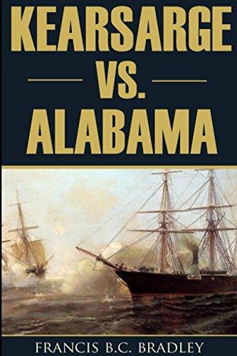 Kearsarge vs. Alabama: June 19, 1864: Francis B.C. Bradlee
