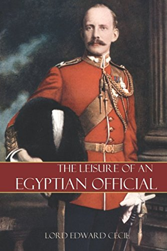 9781519049520: The Leisure of an Egyptian Official (Expanded, Annotated)