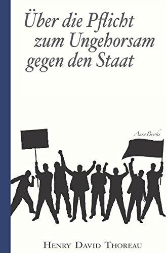 9781519050601: Über die Pflicht zum Ungehorsam gegen den Staat (Civil Disobedience): Vollständige deutsche Ausgabe