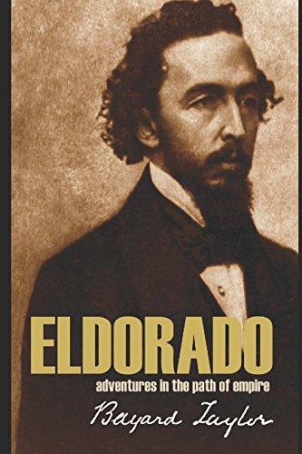 9781519051004: Eldorado: Adventures in the Path of Empire