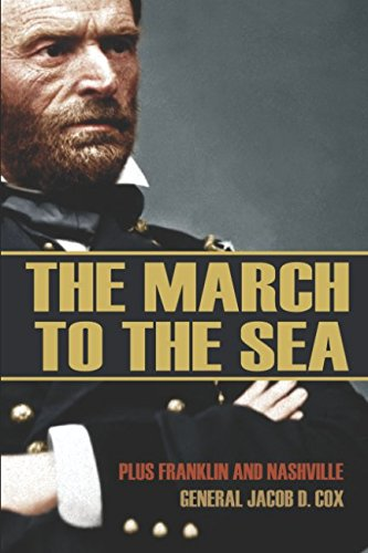 9781519058249: The March to the Sea (Abridged, Annotated): Plus Franklin and Nashville