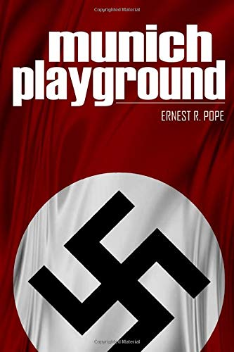 9781519060914: Munich Playground: (Expanded, Annotated)