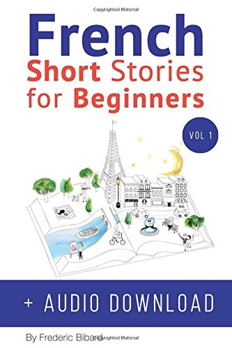 9781519063984: French: Short Stories for Beginners + Audio