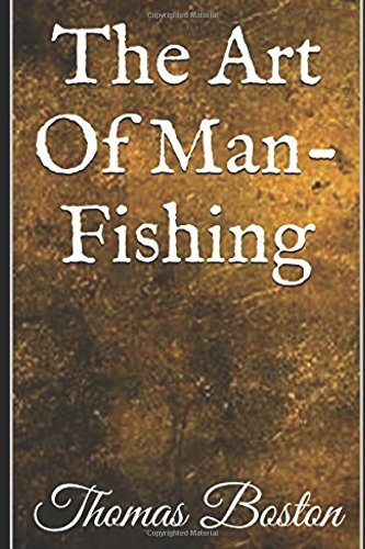 9781519065056: The Art Of Man-Fishing (Illustrated)