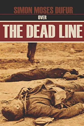 Over the Dead Line (Abridged, Annotated): Simon Moses Dufur
