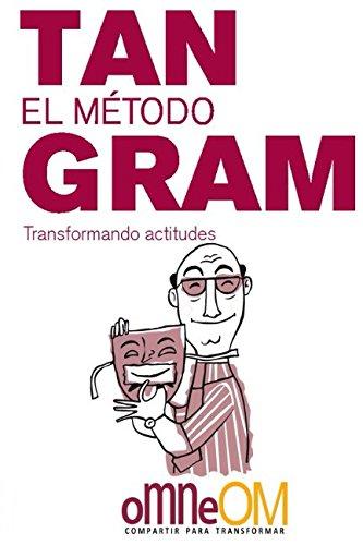 9781519071873: El Método Tangram: Transformando Actitudes