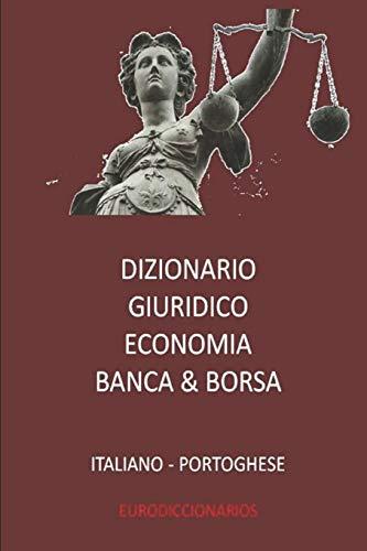 Dizionario Giuridico - Economia - Banca &: BASTIDA SANCHEZ, ESTEBAN