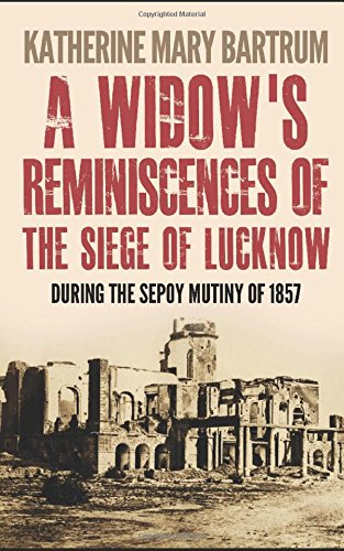 9781519086716: A Widow's Reminiscences of the Siege of Lucknow