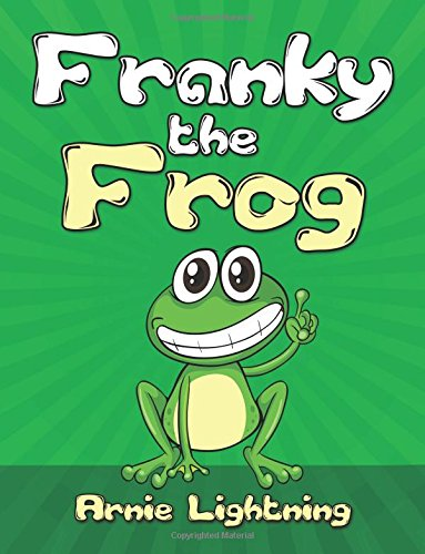 9781519100337: Franky the Frog: Short Stories, Funny Jokes, and Games! (Volume 1)