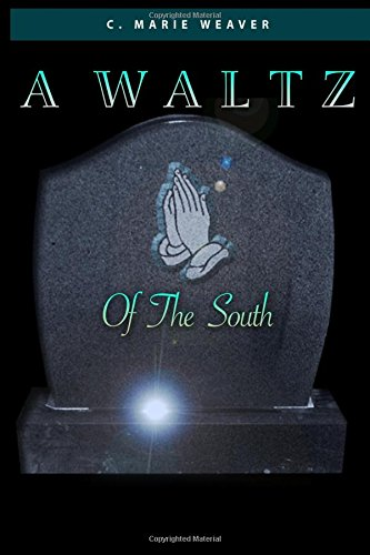 9781519100825: A Waltz Of The South