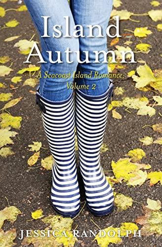 9781519101655: Island Autumn: A Seacoast Island Romance: Volume 2