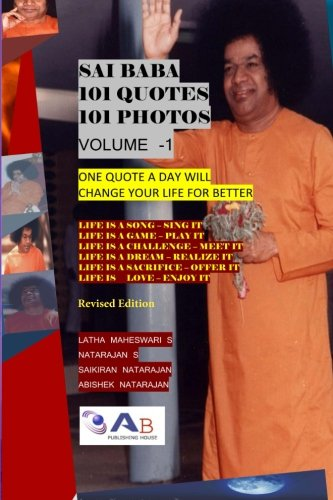 Sai Baba 101 Quotes 101 Photos: Book-1: S, Mrs Latha