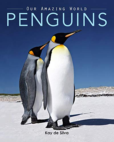 Penguins: Amazing Pictures Fun Facts on Animals in Nature (Paperback)