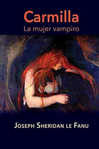 9781519103529: Carmilla, la mujer vampiro