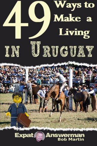 9781519106339: 49 Ways to Make a Living in Uruguay