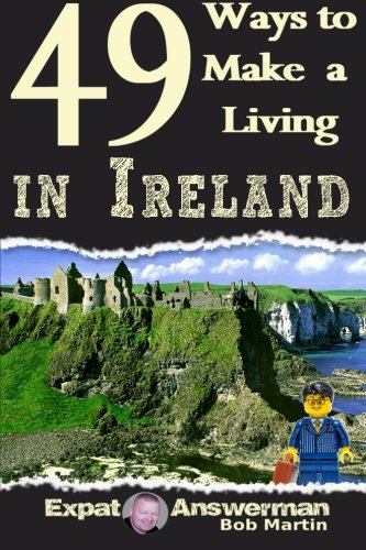 9781519106384: 49 Ways to Make a Living in Ireland