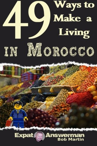 9781519106544: 49 Ways to Make a Living in Morocco