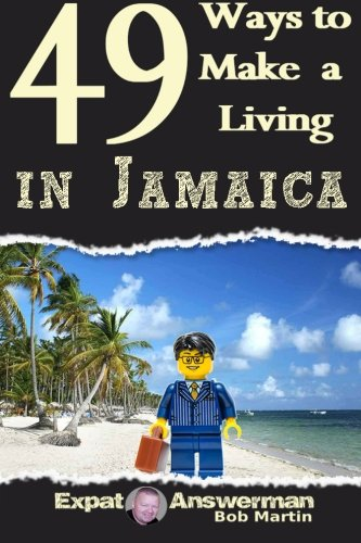 9781519106551: 49 Ways to Make a Living in Jamaica