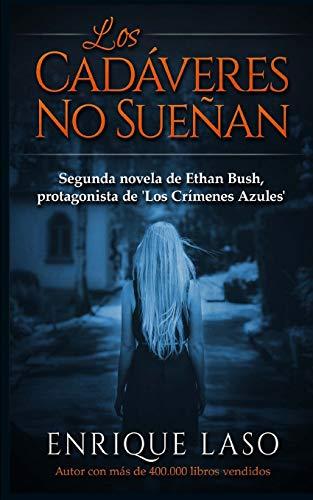9781519106971: Los Cadáveres No Sueñan: Ethan Bush nº 2: Volume 2