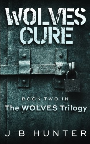 9781519107039: Wolves' Cure