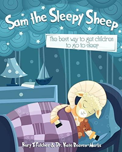 9781519107145: Sam the Sleepy Sheep: The best way to get children to go to sleep