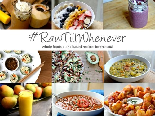 9781519107954: #RawTillWhenever: Whole Foods Plant-Based Recipes For The Soul (Raw Till Whenever Recipe Books) (Volume 1)