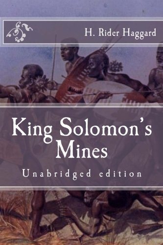 9781519107978: King Solomon's Mines: Unabridged edition (Immortal Classics)