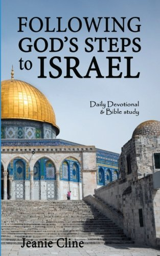 9781519108852: Following God's Steps to Israel: A Daily Devotional & Bible Study