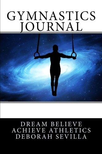 9781519110039: Gymnastics Journal: Boys Edition (Blue Space Cover) (Dream Believe Achieve Athletics)