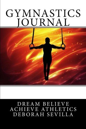 Gymnastics Journal: Boy's Edition (Red Flames) (Dream Believe Achieve Athletics): Deborah ...