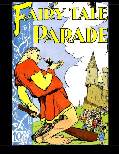 9781519112880: Fairy Tale Parade #1: Featuring Artist Walt Kelly!