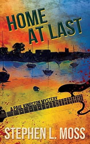 9781519113610: Home at Last: A Paul Kingston Mystery (Paul Kingston Mysteries) (Volume 4)