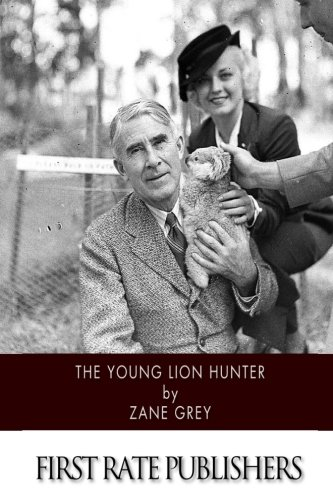 9781519114433: The Young Lion Hunter