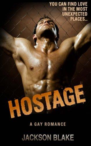 9781519114761: HOSTAGE: A Gay Romance