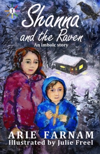 9781519115065: Shanna and the Raven: An Imbolc Story (The Children's Wheel of the Year) (Volume 1)