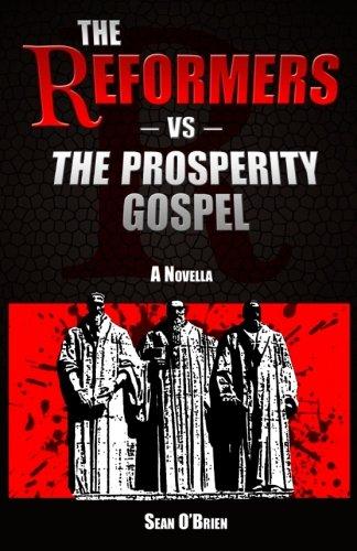 9781519115867: The Reformers vs The Prosperity Gospel