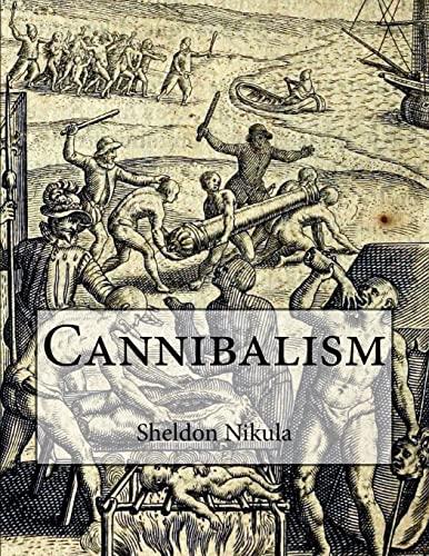 9781519117090: Cannibalism