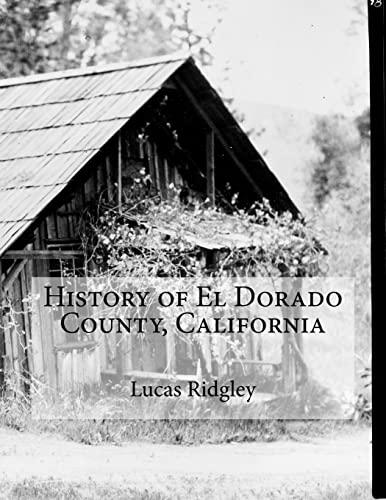 9781519117779: History of El Dorado County, California