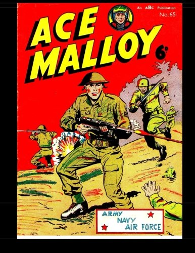9781519118035: Ace Malloy of the Special Squadron #65: Golden Age War Stories