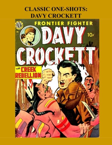 Classic One-Shots: Davy Crockett: Great Single-Issue Golden: Avon Periodicals