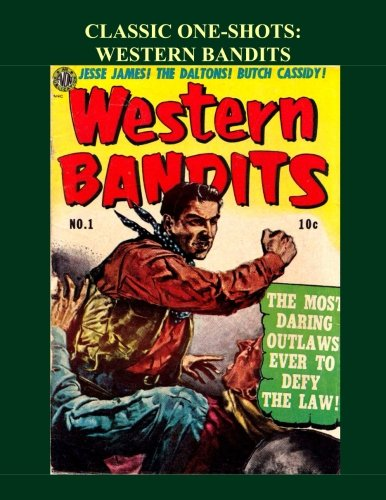 Classic One-Shots: Western Bandits: Great Single-Issue Golden: Periodicals, Avon