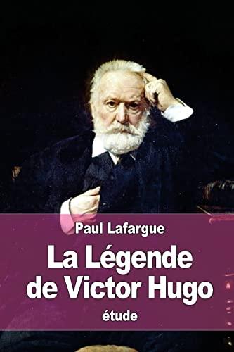 9781519122056: La Légende de Victor Hugo (French Edition)